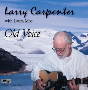 Larry Carpenter Old Voice CD  Insert front